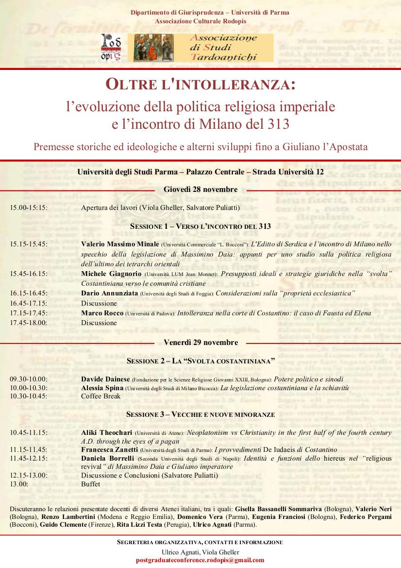 OLTRE L'INTOLLERANZA:  l'evoluzione della politica religiosa imperiale  e l'incontro di Milano del 313 - Premesse storiche ed ideologiche e alterni sviluppi fino a Giuliano l'Apostata